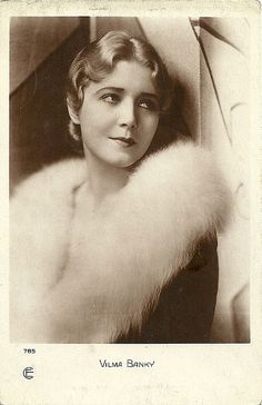 Vilma Banky. French postcard by Editions Cinémagazine, no. 785. European Film Star Postcards.