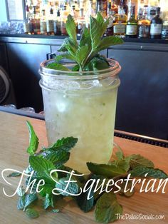 Thirsty Thursday: The Equestrian (Mint Julep Substitute) | Dallas Socials