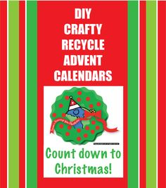 Simple ideas to make your own advent calendar using recycled materials Easy Christmas Ornaments, Christmas Decorations, Green Christmas, Simple Christmas, Recycled Crafts, Recycled Materials, Repurpose, Reuse, Winter Holidays