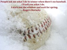 GREAT quote by Rogers Hornsby to use in K's vintage baseball inspired bedroom!  :o)