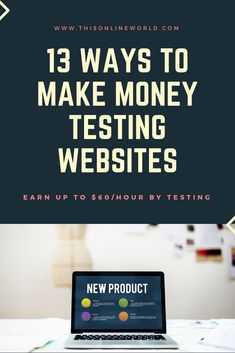 13 Ways to Make Money Testing Websites & Games - This Online World Earn Money From Home, Make Money Fast, Earn Money Online, Online Jobs, Start Up Business, Online Business, Fully Booked, Work From Home Jobs, Money Management