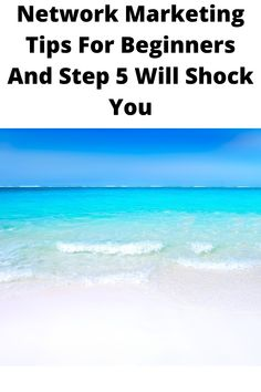 Network Marketing Tips For Beginners And Step 5 Will Shock You. If you're looking for ways and tips for making network marketing work for you, then this will show you exactly what you need in Network Marketing Tips For Beginners And Step 5 Will Shock You. Network Marketing Tips, Marketing Ideas, Business Marketing, Getting To Know You