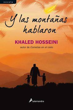 Y las montañas hablaron, de Khaled Hosseini, autor de las inolvidables Cometas en el cielo y Mil soles espléndidos, es una novela en la que se entrelazan los destinos de varias generaciones y se exploran las infinitas formas en que el amor, el valor, la traición y el sacrificio desempeñan un papel determinante en las vidas de las personas.