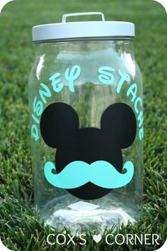 "This is so cute! Create a Disney ""stache"" jar to save up for you trip."