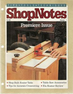 Shopnotes issue 01 by Adrian Kuney - issuu Workshop Plans, Workshop Design, Diy Workshop, Garage Workshop, Woodworking Books, Woodworking Projects, Table Saw Accessories, Router Reviews, Wood Magazine