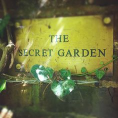 (needing this sign on the back gate down to our hidden garden)