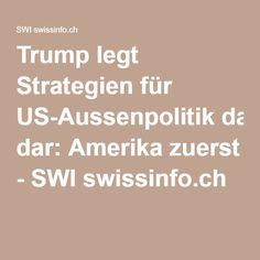 """""""Amerika zuerst"""" als Trumps Leitmotiv für die Aussenpolitik Wahlen Usa, America, Legends, History"""