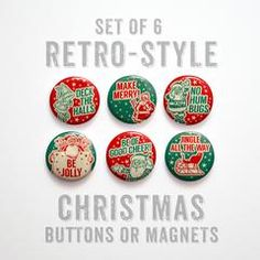 Christmas Buttons 1 inch or Magnets