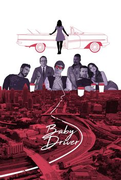 Baby Driver (2017) by kevin corbett (@kCyaL8r)   Twitter