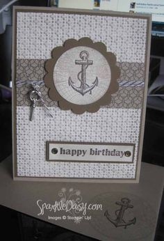 Stampin Up Card Ideas | Stampin Up, Males Card, Open Seas stamp set, w bakers twine & key ...