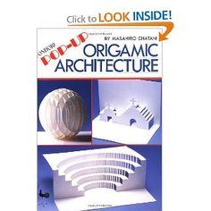 Paper Magic: Pop-Up Paper Craft: Origamic Architecture [Paperback ...