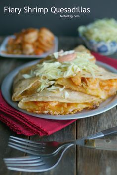 Fiery Shrimp Quesadillas from NoblePig.com. Butter and Sriracha base, a delicious meal!