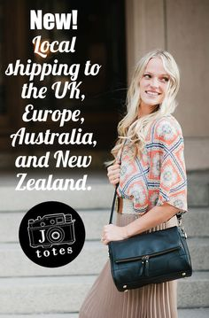 Dear Customers in the United Kingdom, Europe, Australia and New Zealand - We're excited to announce that we are now offering local shipping of our camera bags from the United Kingdom and from Australia, shortening our delivery times and reducing our shipping charges!  See details on our site here: http://www.jototes.com/pages/shipping