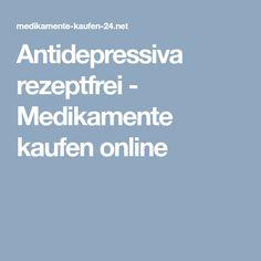 Antidepressiva rezeptfrei - Medikamente kaufen online