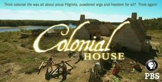 Colonial House from PBS: In Lesson Plans, you will find a series of media-rich lessons designed for immediate use with students. The lesson plans -- which adhere to national learning standards -- contain comprehensive instructions for classroom implementation, downloadable student handouts, and suggestions for cross-curricular extensions. In Activities, you will find a series of dynamic online activities that engage students in exploring and understanding colonial life in the 1620s.