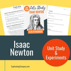 There is much to learn about this amazing inventor and mathematician and his incredible contribution to science. Get ready to extend your learning and make it fun all at the same time with the Let's Study Isaac Newton: A Life of Discovery unit study. Get your sample lesson now. Hands On Activities, Science Activities, Newton Unit, Curriculum, Homeschool, Isaac Newton, Unit Studies, Science Lessons, Printable Worksheets