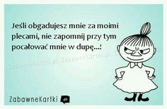 Polish Memes, Scary Funny, Weekend Humor, Keep Smiling, Motivation Inspiration, Motto, Picture Quotes, Texts, Nostalgia