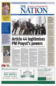 Article 44 legitimises PM Prayut's powers http://www.nationmultimedia.com/politics/Article-44-legitimises-PM-Prayuts-powers-30257222.html