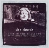 Deep in the Shallows: The Classic Singles Collection [CD], 12395224