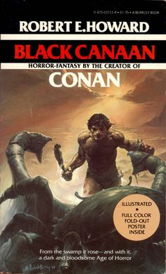 Black Canaan by Robert E. Cover art by Ken W. High Fantasy, Medieval Fantasy, Mists Of Avalon, Arabian Knights, Alternate Worlds, Science Fiction Books, Fantasy Fiction, The Dark Crystal, Sword And Sorcery