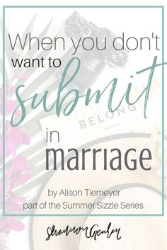 Submitting in marriage: what does that mean? It doesn't mean my husband rules over me, but rather we are equals, and I must stand beside him