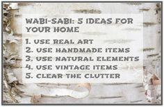 Sense and Simplicity: Wabi-Sabi: 5 Ideas for Your Home
