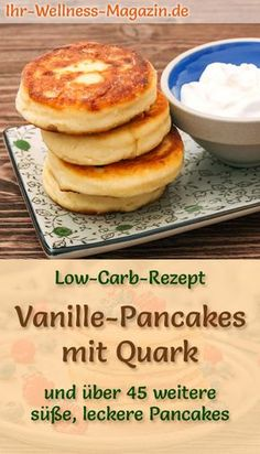 Low Carb Vanille Pfannkuchen mit Quark Sweet Pancake Rezept Diät Low carb vanilla pancakes with curd sweet pancake recipe diet Vanilla Pancakes, Sugar Free Pancakes, Low Carb Pancakes, Quark Recipes, Vanilla Recipes, Diet Recipes, Recipes Dinner, Zoodle Recipes, Greek Recipes