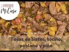 Tacos de bistec, tocino, chile poblano y piña / Martes de Tacos / Amando mi Casa - YouTube Chile Poblano, Tacos, Beef, Youtube, Food, Bacon, Crock Pot, Salads, Tuesday