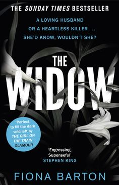 The WINNER of the Richard and Judy Autumn Book Club 2016! Fiona Barton – The Widow - WHSmith Blog
