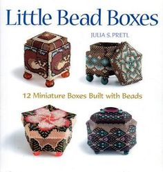 I learned how to bead boxes from this book!  I have made about 10 different ones, mostly for gifts.  It's MAGIC!
