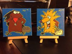 Angry beavers canvas' 10x10