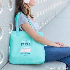 "Bolso ""Tú eres capaz de hacer cosas maravillosas"" #bag #backtoschool #mrwonderfulshop"
