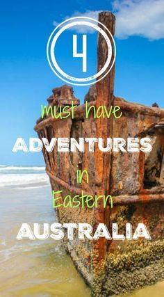 4 Must Do Adventures in Eastern Australia