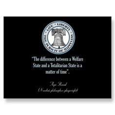 Ayn Rand Quote (Totalitarianism) Postcard by monarch1