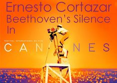 """""""Beethoven's Silence"""" In Cannes Festival As Part Of The Film Litigante's Background Music Piano Music, Sheet Music, Online Music Stores, International Festival, Love Affair, Screenwriting, Feature Film, Short Film, Cannes"""