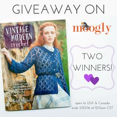 """Win """"Vintage Modern Crochet"""" on Moogly! See image and post for details!"""