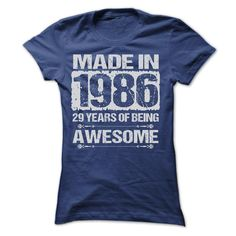 nice  MADE IN 1986 - ST4  Check more at http://bustedtees.top/age-t-shirts/price-comparisons-of-made-in-1986-st4-today.html
