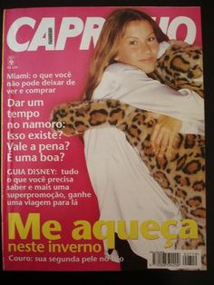 Gisele in pictures: The young model's first cover was the 1995 issue of Capricho Brazil; she was 14 at the time Gisele Bundchen, Model One, Best Model, Winona Ryder, Vogue Covers, Famous Models, Cover Model, Young Models, Vintage Magazines
