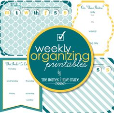 The Homes I Have Made: Weekly Organizing Printables