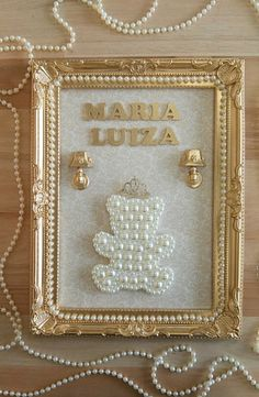 Quadro com Ursa de Pérolas Pearl Crafts, Picture Frame Crafts, Photo Boxes, Baby Kit, Rental Decorating, Baby Keepsake, Little Girl Rooms, Baby Room Decor, Shadow Box