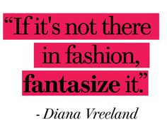 Advice from Diana Vreeland