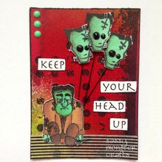 Sassy Monster Crafts: Keep Your Head Up ATC