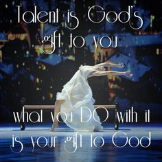 Talent is gods gift to you  picture quotes