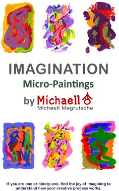 Imagination 300 paintings in 3 days  I began this book as a creative challenge to paint 300 paintings in three days. I did it and included  274. Everything about this book is about imagination and its process. From creating the 300 paintings to the deciphering and interpretation of each title.  I followed the same process: I used whatever first came to mind. This book is a helpful tool to exercise your imagination and mind.