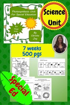 Photosynthesis Unit for Special Education.  7 weeks.  Over 500 pages.  Each week has its own detailed lesson plans, guiding questions, power points, printables, and assessments. Complete unit available in color or BW.