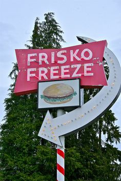 Frisko Freeze drive-in, Tacoma !This is my shit no other quick classic burger joint comes close !Better find out !other wise your bragging about second place. Tacoma Washington, Washington State, Retro Signage, Vintage Neon Signs, Evergreen State, Roadside Attractions, Old Signs, Pacific Northwest, North West