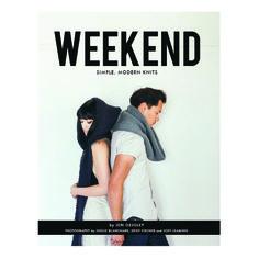 Weekend: Simple, Modern Knits by Jen Geigley