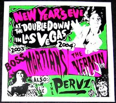 Art Chantry gig poster: New Years Eve 2003, Boss Martians, The Vermin and The Pervz