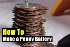 Make a Battery From Pennies