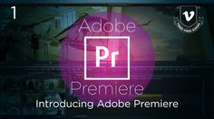 Video editing basics for those looking to harness the power of Adobe Premiere.